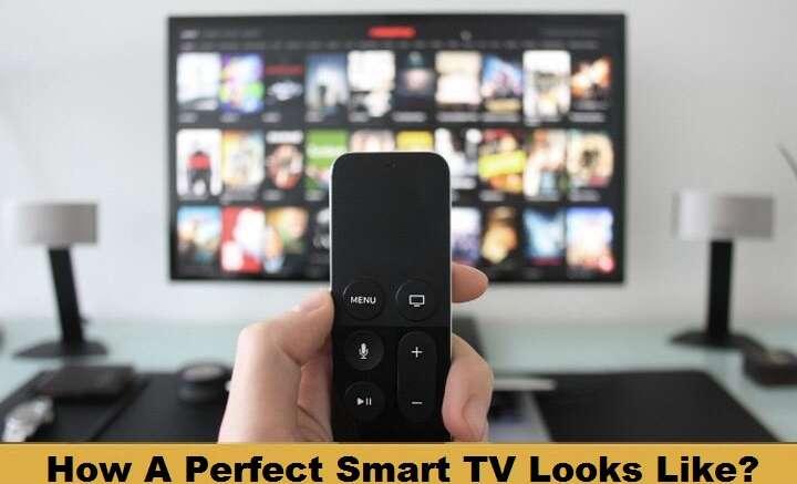 How-A-Perfect-Smart-TV-Looks-Like