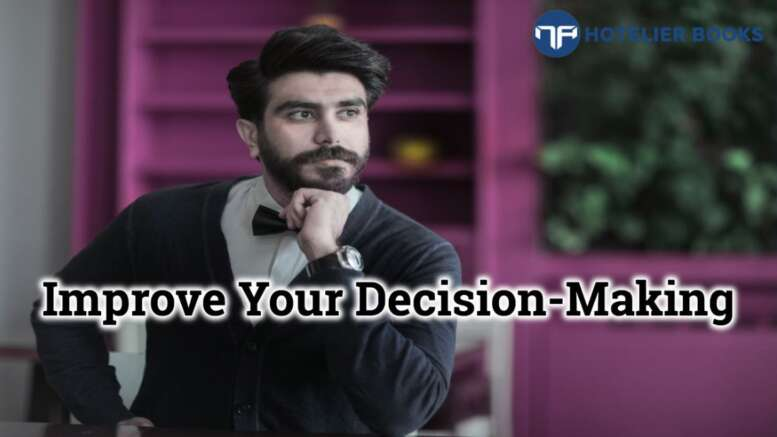 Decision Makers In Hospitality