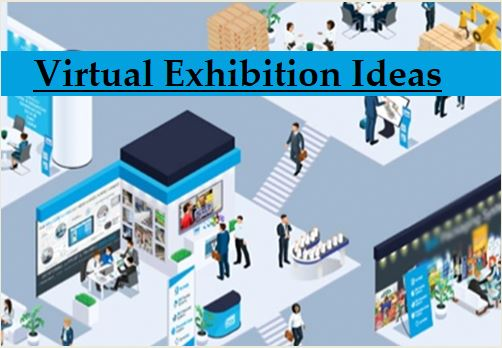 Virtual Exhibition Ideas