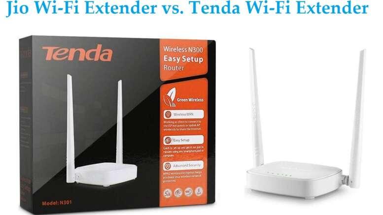 Jio Wi-Fi Extender vs. Tenda Wi-Fi Extender